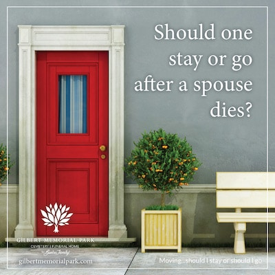 Moving after a spouse dies?